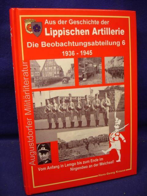Aus der Geschichte der Lippischen Artillerie - Die Beobachtungsabteilung 6, 1936 - 1945