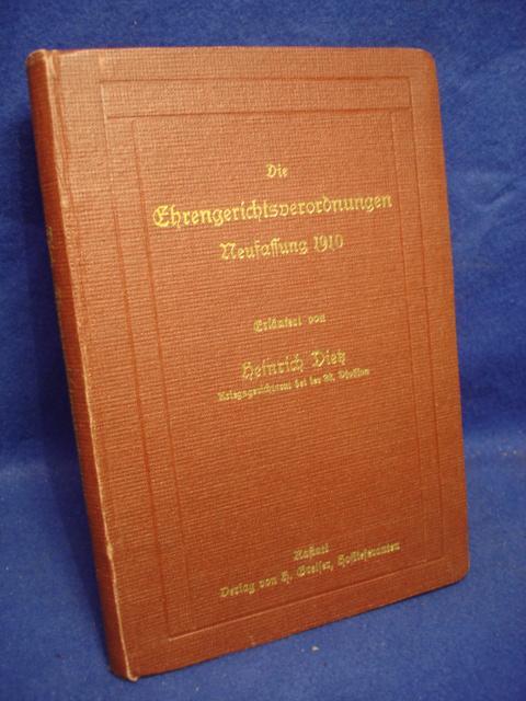 Die Ehrengerichtsverordnungen, Neufassung 1910