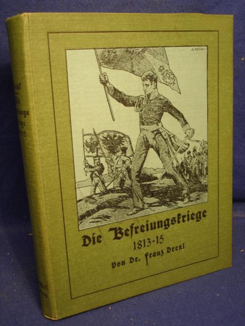 Die Befreiungskriege 1813 - 1815 - Dem deutschen Volke erzählt