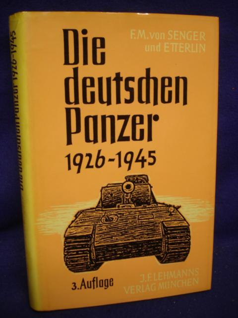 Die deutschen Panzer 1926-1945.