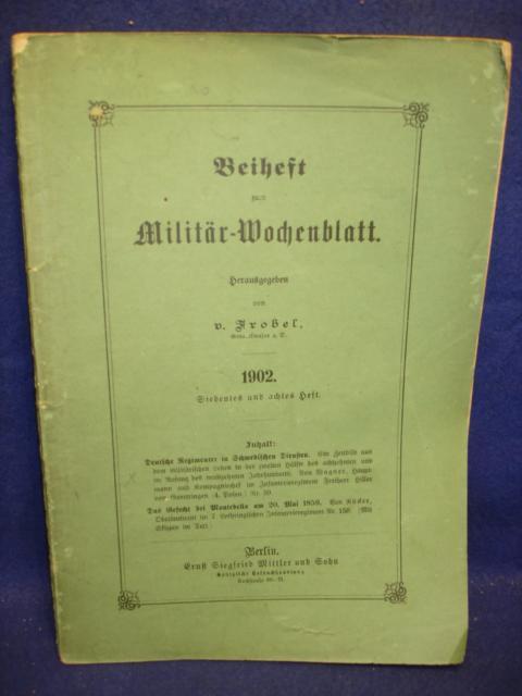 Beiheft zum Militär-Wochenblatt. Aus dem Inhalt: Deutsche Regimenter in Schwedischen Diensten / Das Gefecht bei Montebello am 20.Mai 1859.