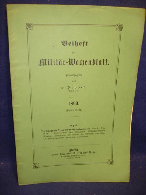 Beiheft zum Militär-Wochenblatt,1899, Heft 8: Der Offizier als Organ des Militärstrafverfahrens.