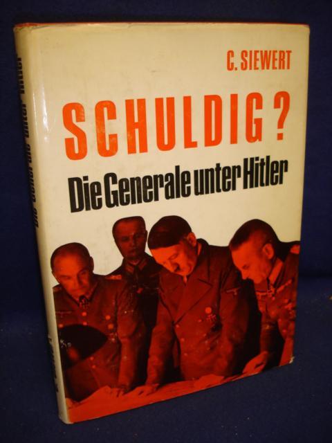 Schuldig? Die Generale unter Hitler