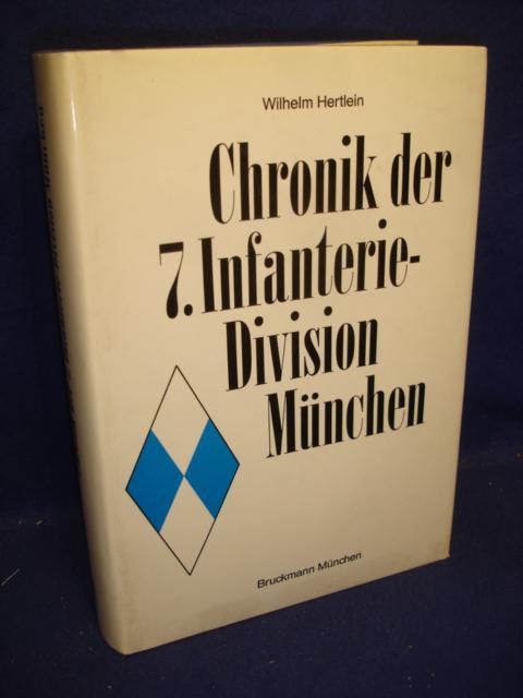 Chronik der 7. Infanterie-Division München.