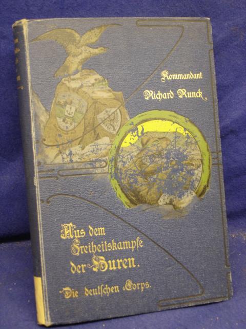 Aus dem Freiheitskampfe der Buren. Die deutschen Corps.
