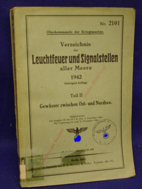 Verzeichnis der Leuchtfeuer und Signalstellen aller Meere 1942. Teil II. : Gewässer zwischen Ost- und Nordsee