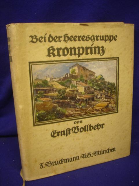 Bei der Heeresgruppe Kronprinz. Zweites Kriegsbilder-Tagebuch.
