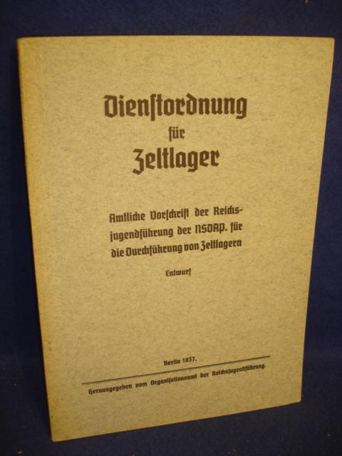 Dienstordnung für Zeltlager. Amtliche Vorschrift der Reichsjugendführung der NSDAP für die Durchführung von Zeltlagern.