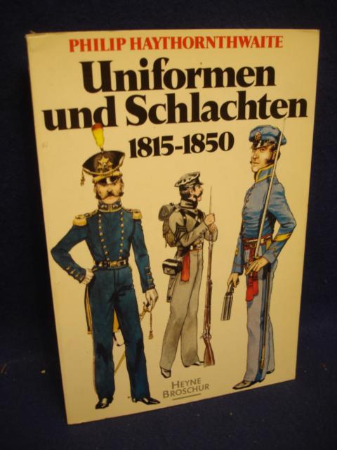 Uniformen und Schlachten 1815-1850