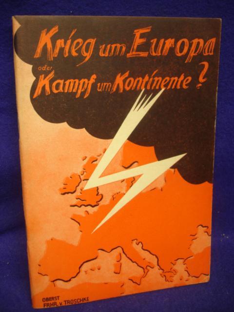 Krieg um Europa oder Kampf um Kontinente?