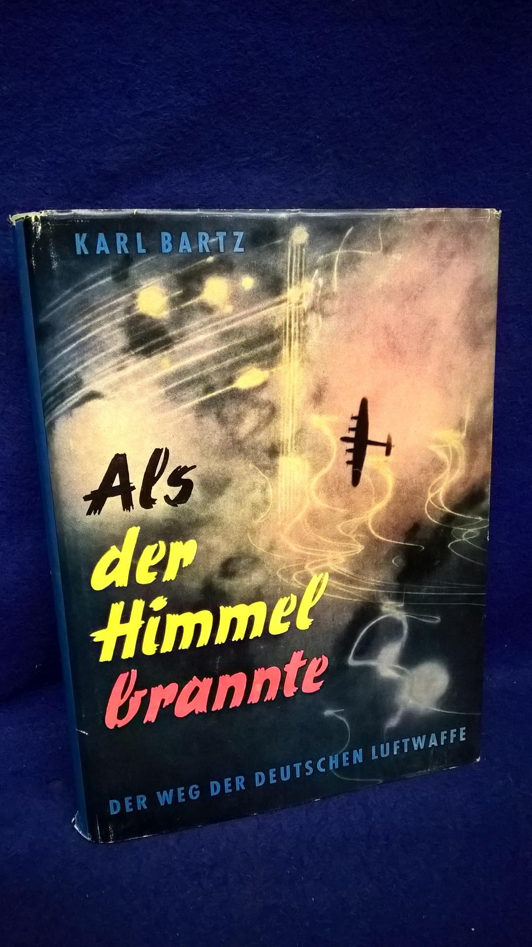 Als der Himmel brannte. Der Weg der deutschen Luftwaffe.