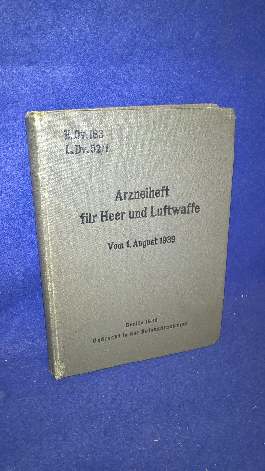 H.DV.183/L.DV52/1 Arzneiheft für Heer und Luftwaffe 1939