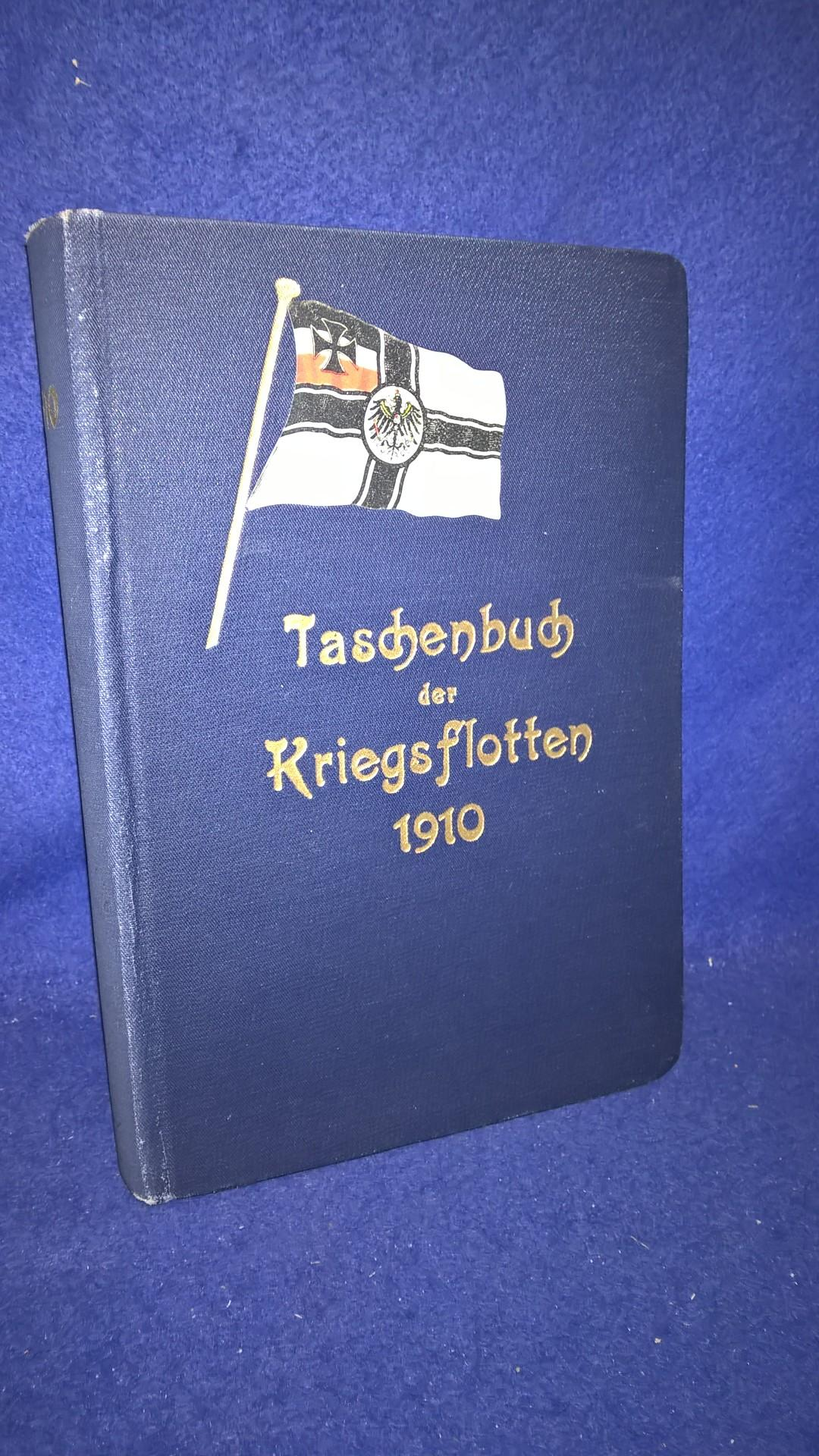 Taschenbuch der Kriegsflotten XI. Jahrgang. 1910. Als Anhang: Die Luft-Kriegsschiffe.