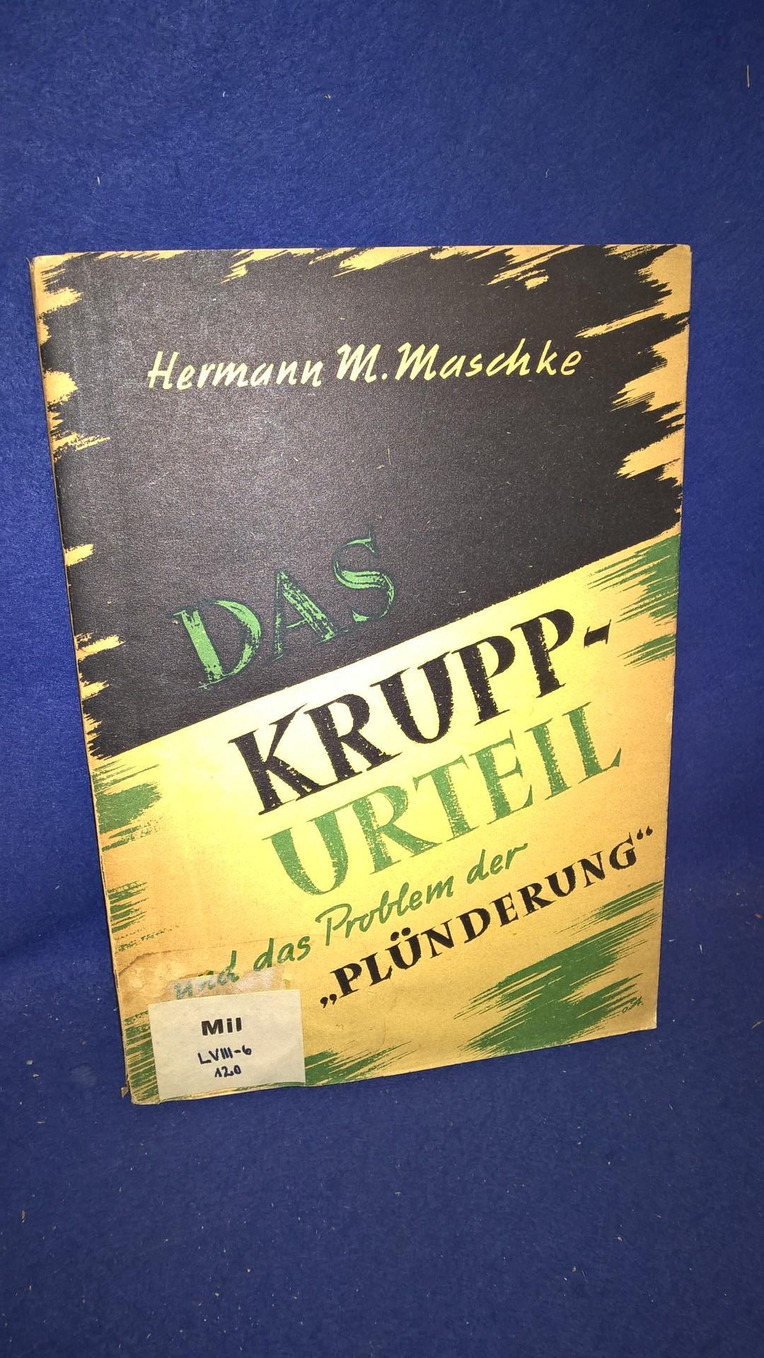 """Das Krupp-Urteil und das Problem der """"Plünderung""""."""