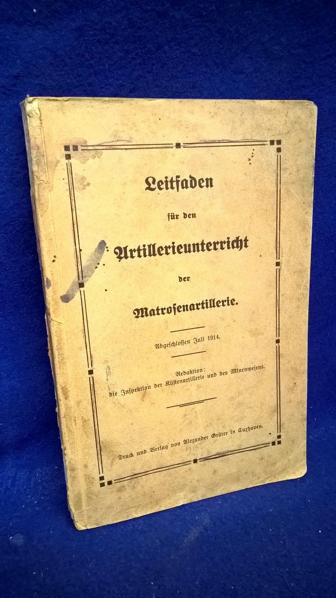 Leitfaden für den Artillerieunterricht der Matrosenartillerie,1914.