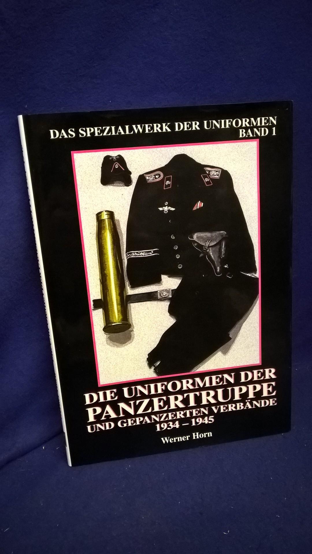 Das Spezialwerk der Uniformen, Band 1: Die Uniformen der Panzertruppe und gepanzerter Verbände 1934-1945.