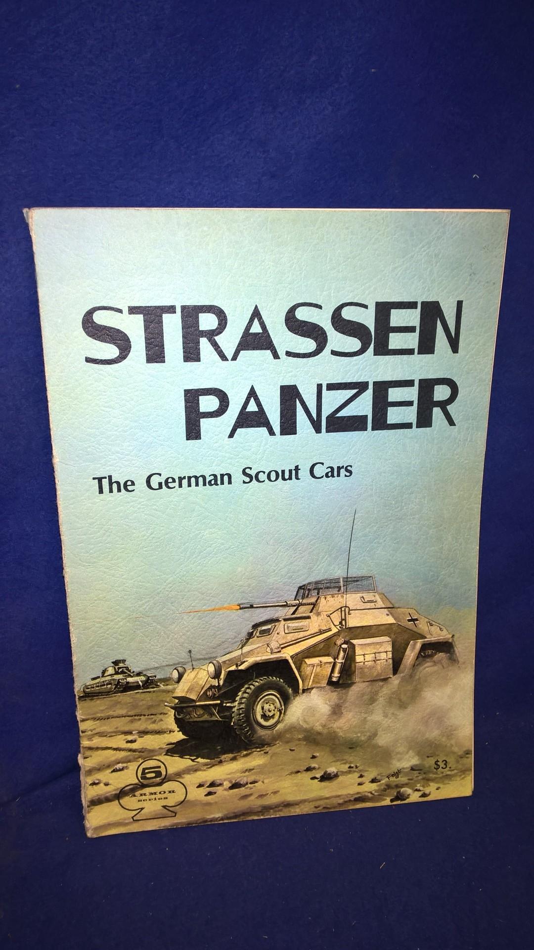 Strassenpanzer. The German Scout Cars. The Armor Series. 5. Gute Bild-/Textdokumentation über die verschiedensten deutschen Strassenpanzer, von Spielberger!