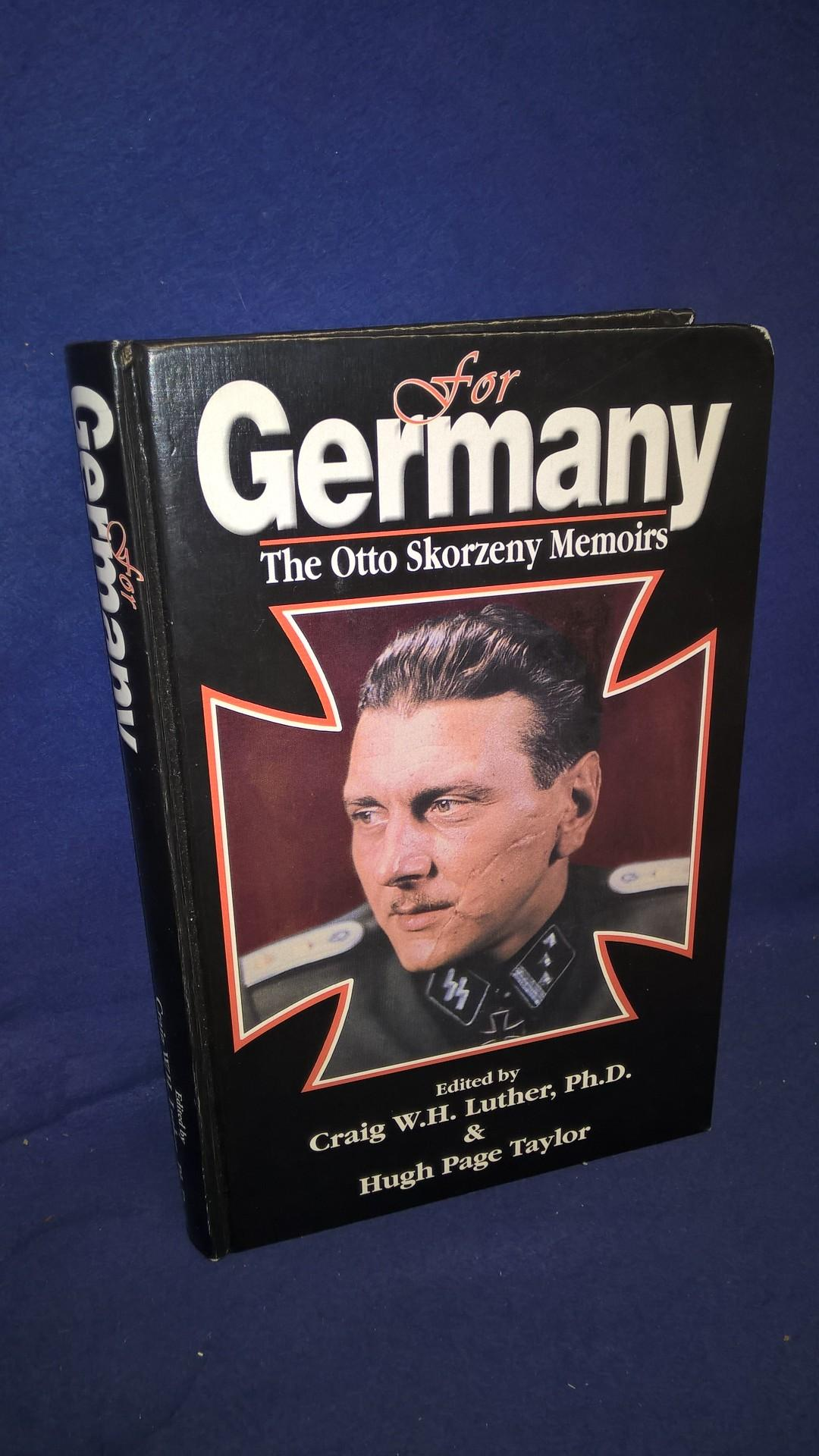 For Germany: The Otto Skorzeny Memoirs