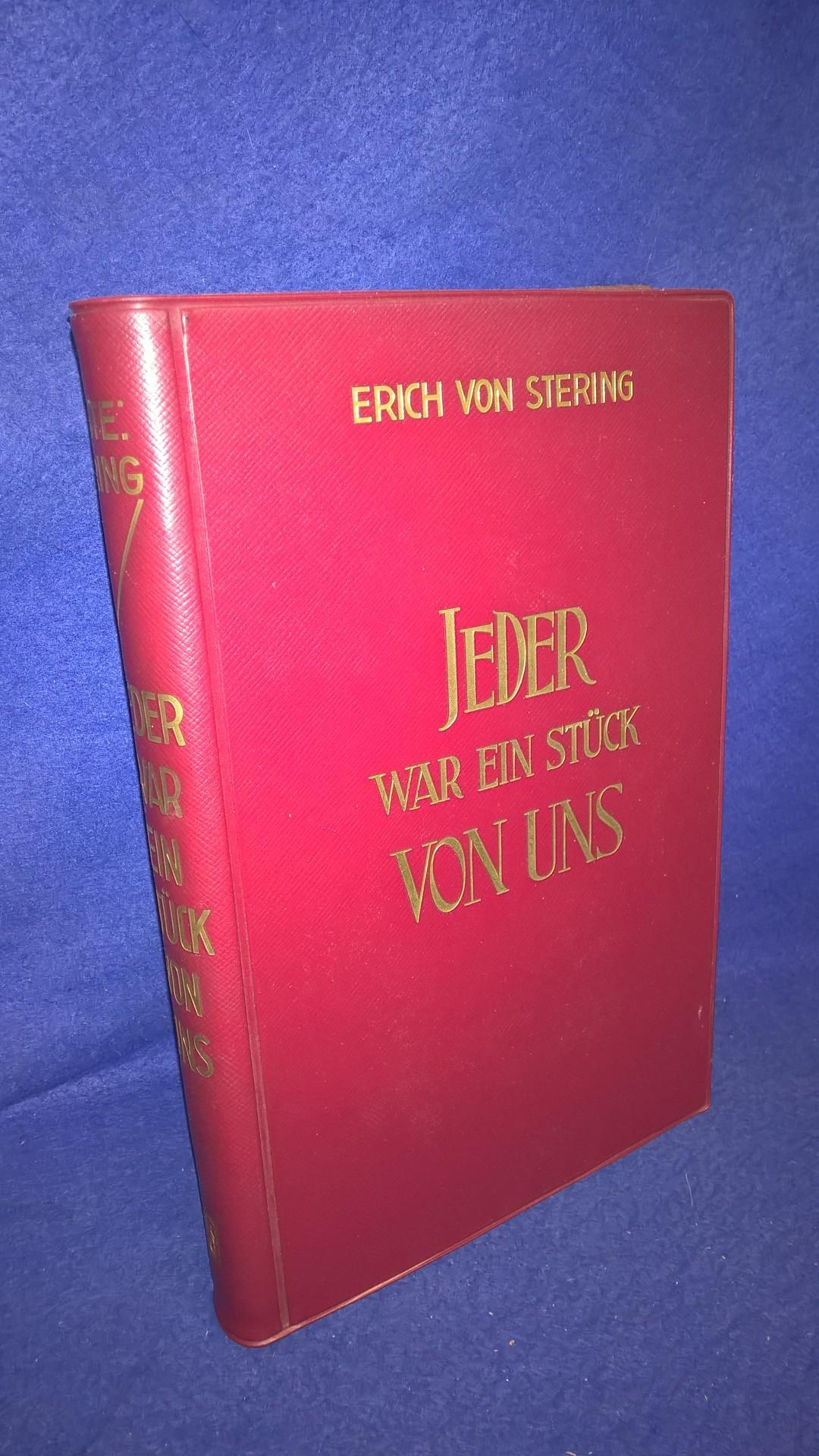 Jeder war ein Stück von uns. Leben und Kampf der 2.Kompanie der Vorhutgruppe v. Schlutterbach auf ihrem Weg von Attika nach Sarajewo im Herbst 1944. Orginal-Ausgabe von 1959!
