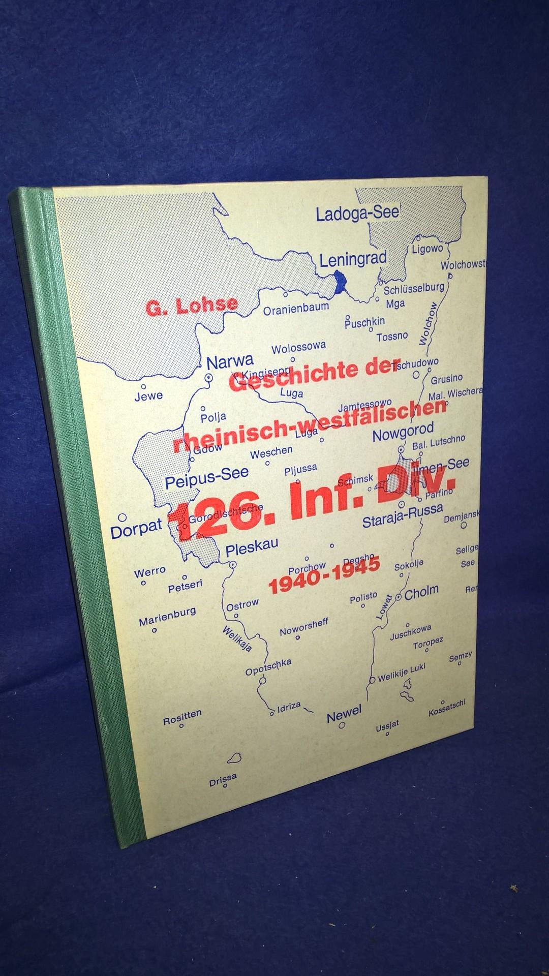 Geschichte der rheinisch-westfälischen 126. Infanterie-Division 1940 - 45.