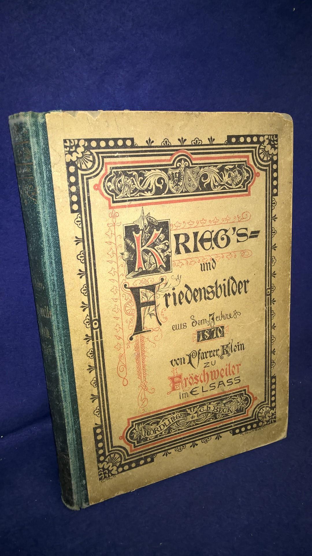 Fröschweiler Erinnerungen. Ergänzungsblätter zu Pfarrer Klein's Fröschweiler Chronik.