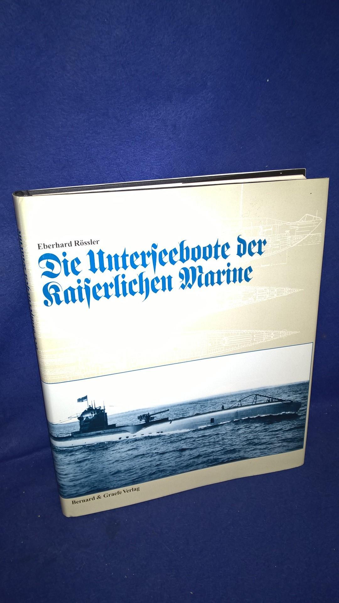 Die Unterseeboote der Kaiserlichen Marine.