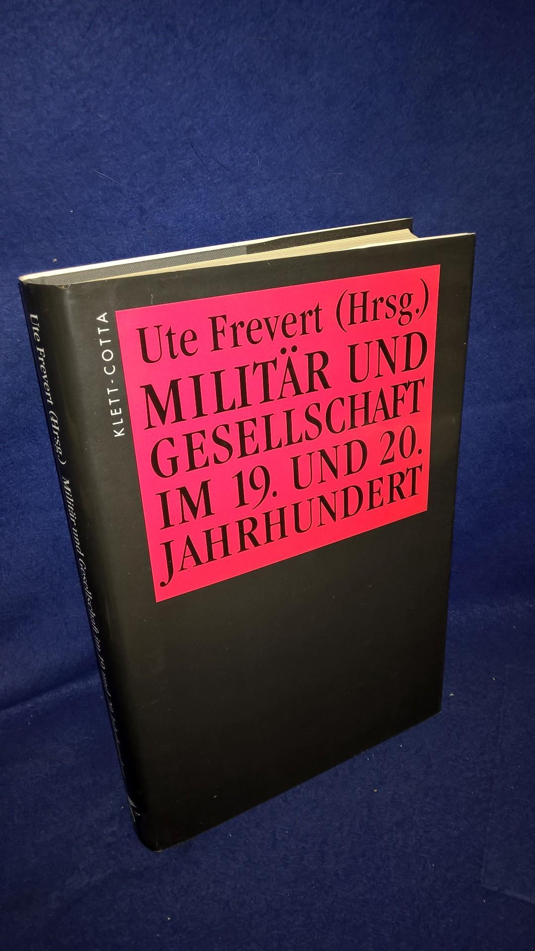 Militär und Gesellschaft im 19. und 20. Jahrhundert.