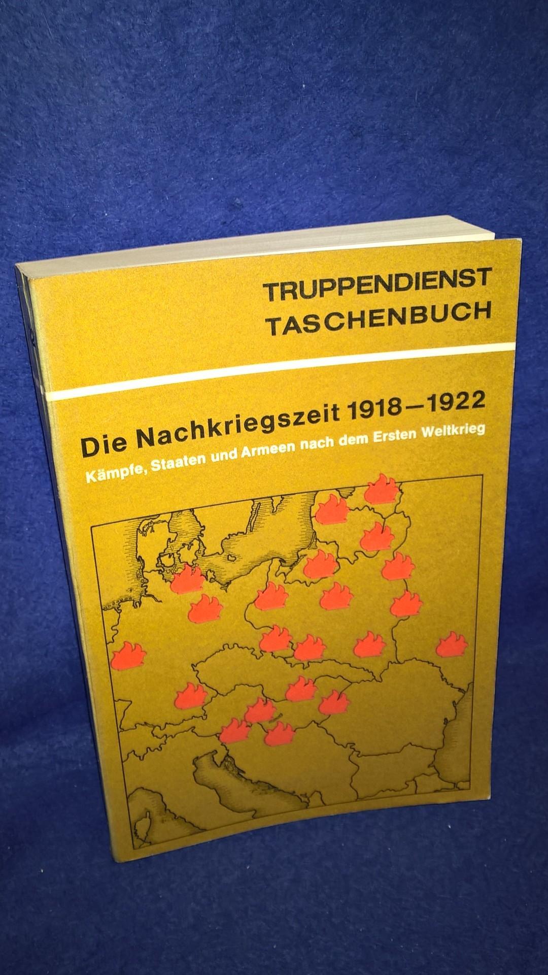 Die Nachkriegszeit 1918-1922. Kämpfe, Staaten und Armeen nach dem 1.Weltkrieg.