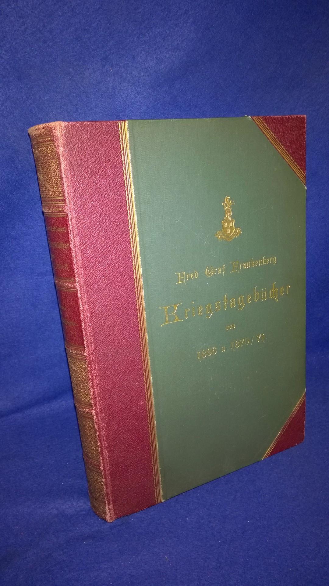 Fred Graf Frankenberg. Kriegstagebücher von 1866 und 1870/71.