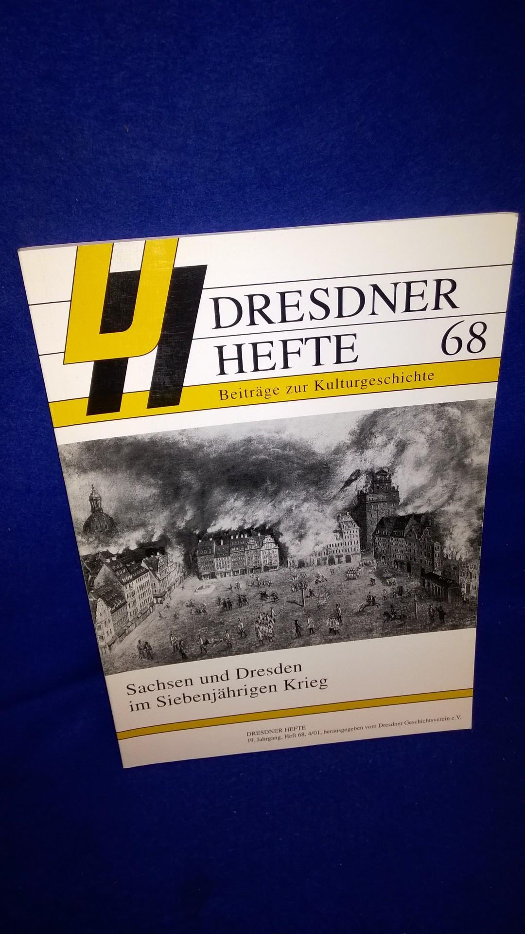 Dresdner Hefte 68. Sachsen und Dresden im Siebenjährigen Krieg.