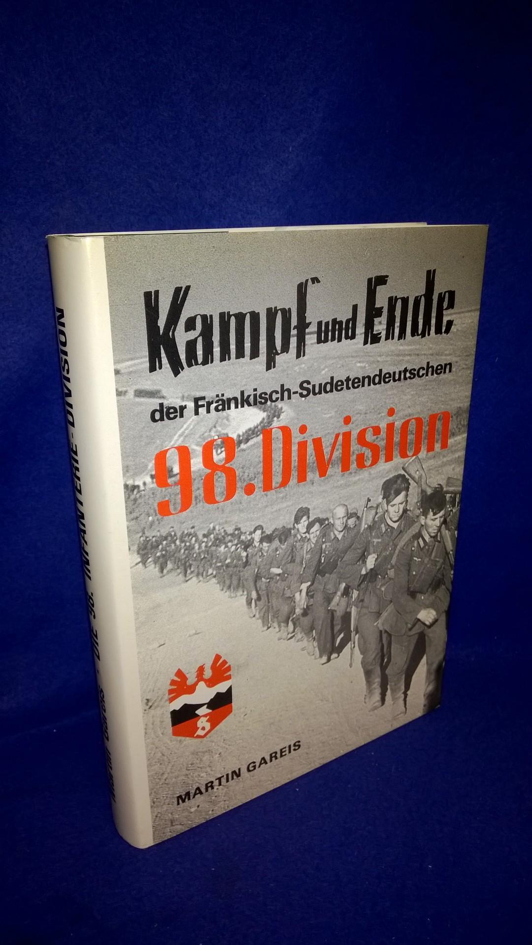 Kampf und Ende der Fränkisch-Sudetendeutschen 98. Infantrie-Division.