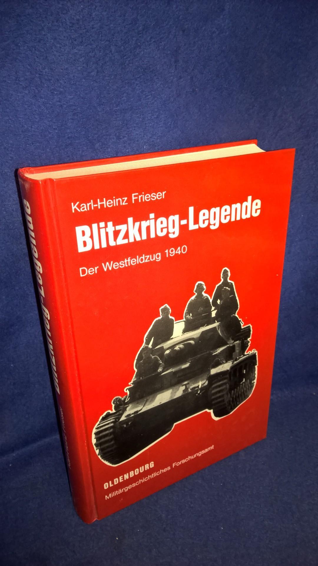 Blitzkrieg-Legende: Der Westfeldzug 1940.