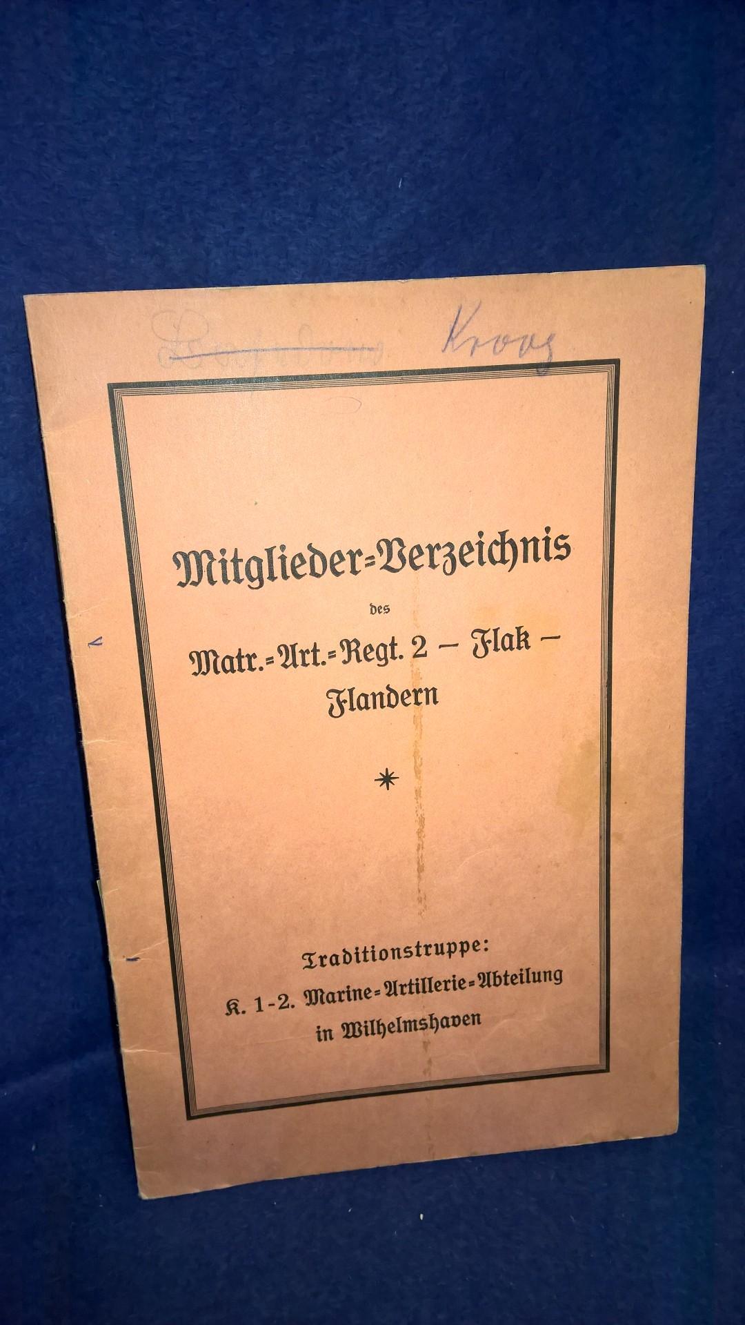 Mitglieder-Verzeichnis des Matrosen-Artillerie-Regiments 2 - Flak - Flandern. Selten!