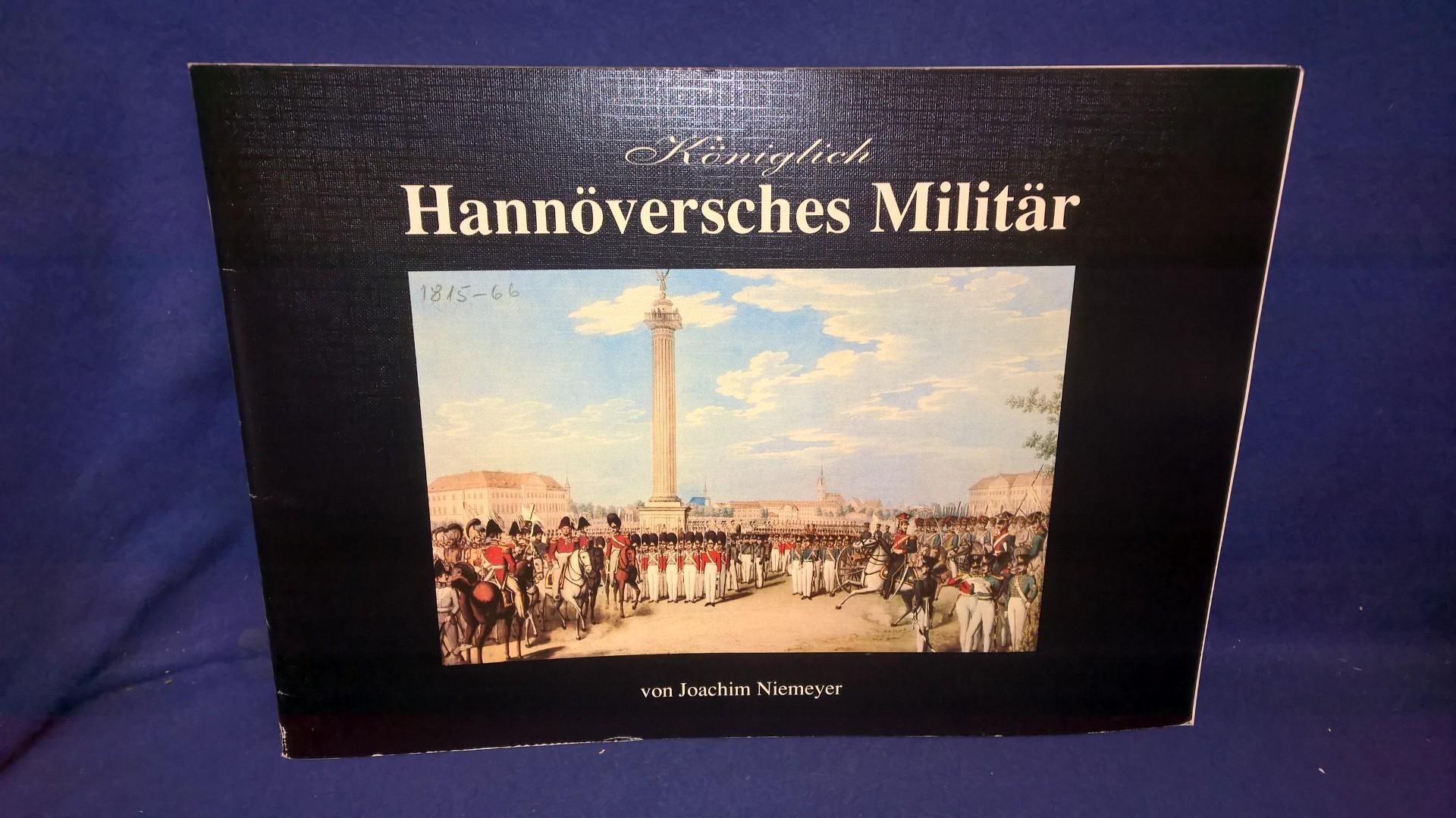 Königlich Hannöversches Militär.
