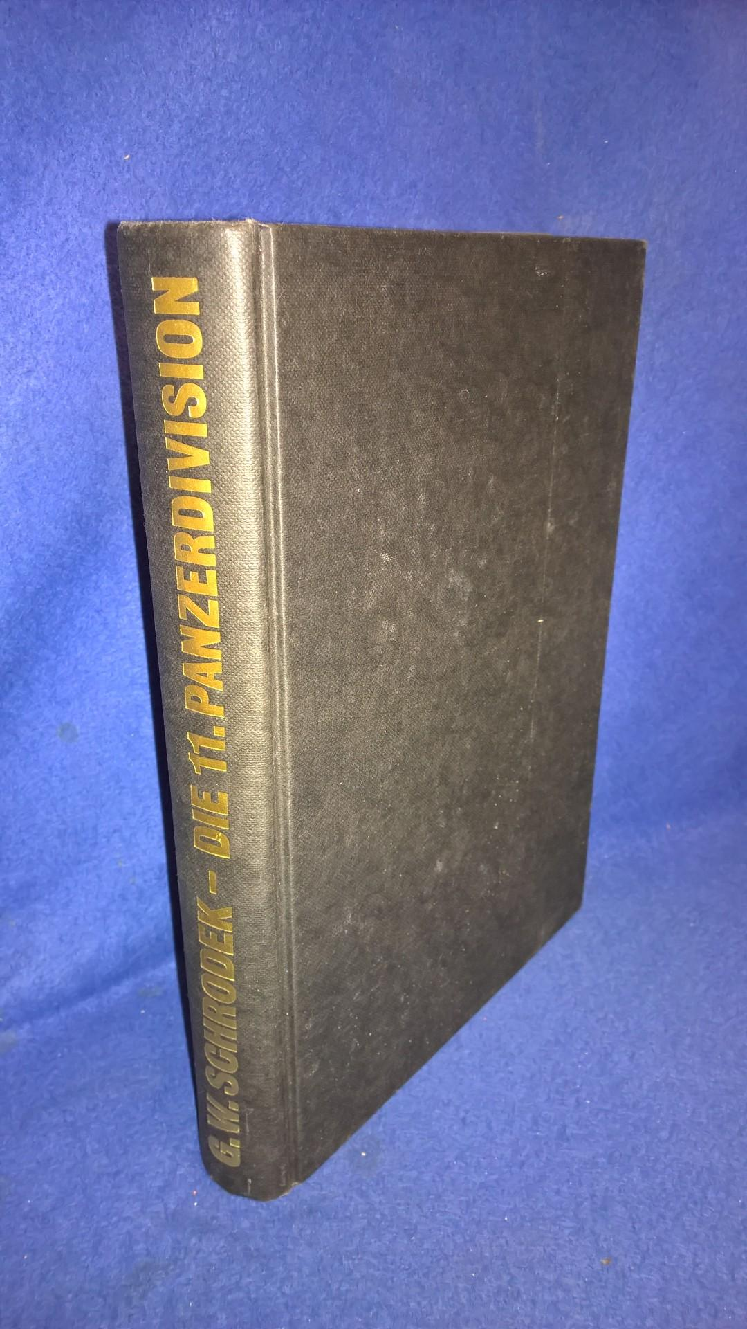 "Die 11. Panzerdivision. ""Gespensterdivision"" Bilddokumente 1940-1945."