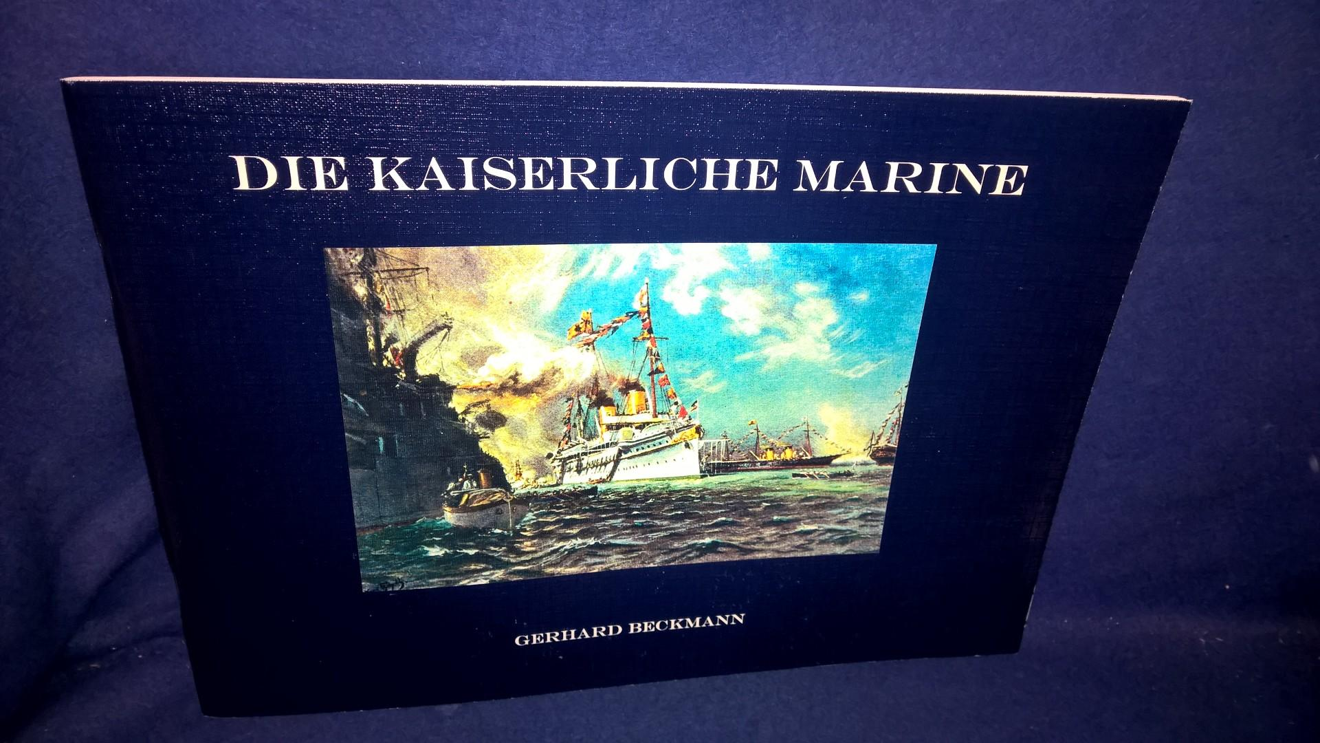 Die Kaiserliche Marine.