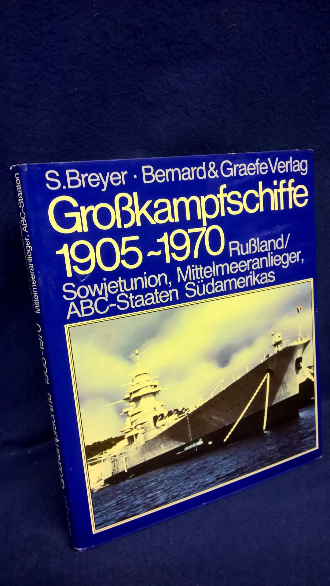 Grosskampfschiffe 1905-1970. Wehrtechnik im Bild Band 3: Rußland/Sowjetunion, Mittelmeeranlieger, ABC-Staaten Südamerikas.