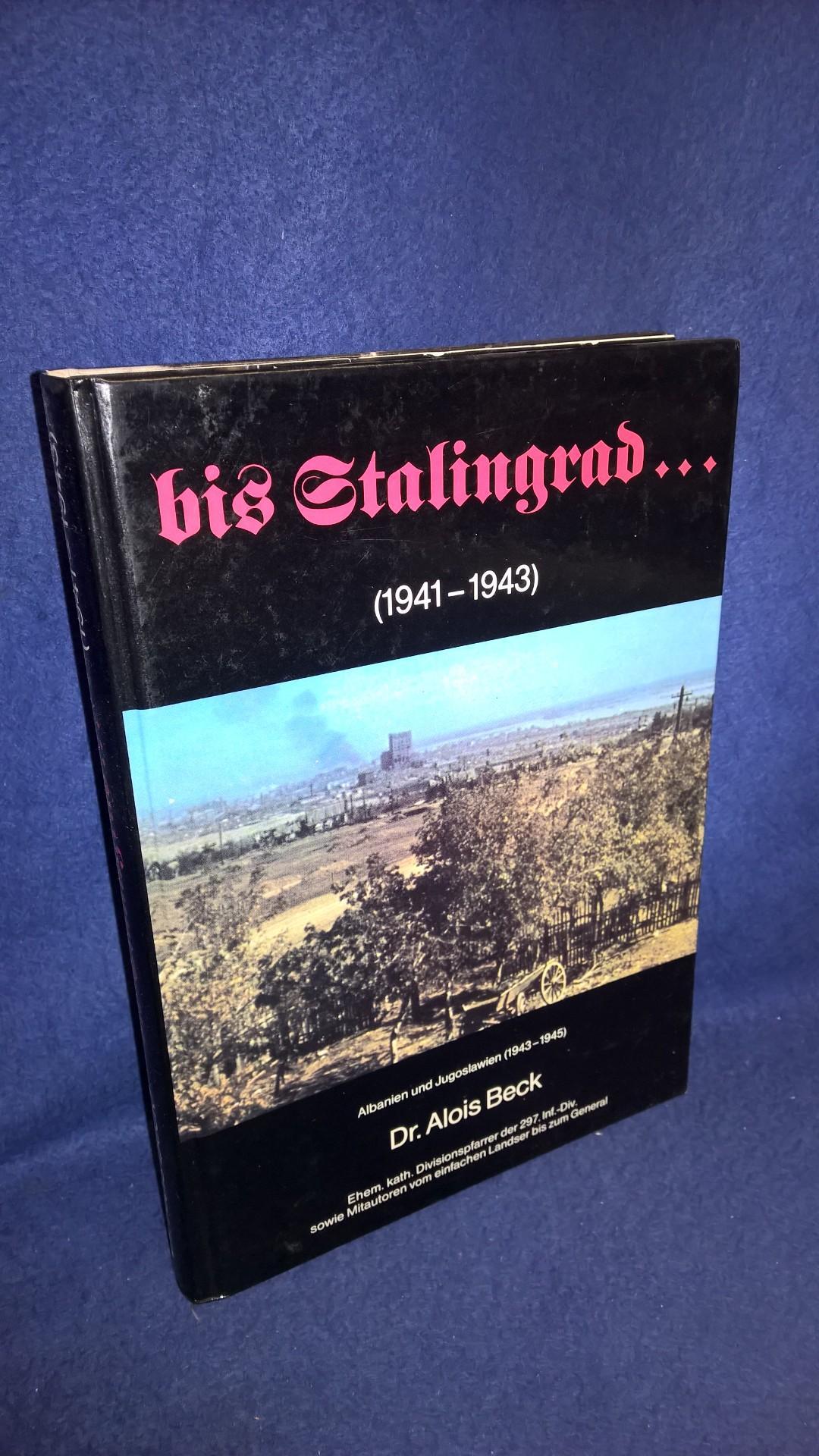 bis Stalingrad.(1941-1943), Albanien und Jugoslawien (1943-1945). 297. Infanterie-Division.