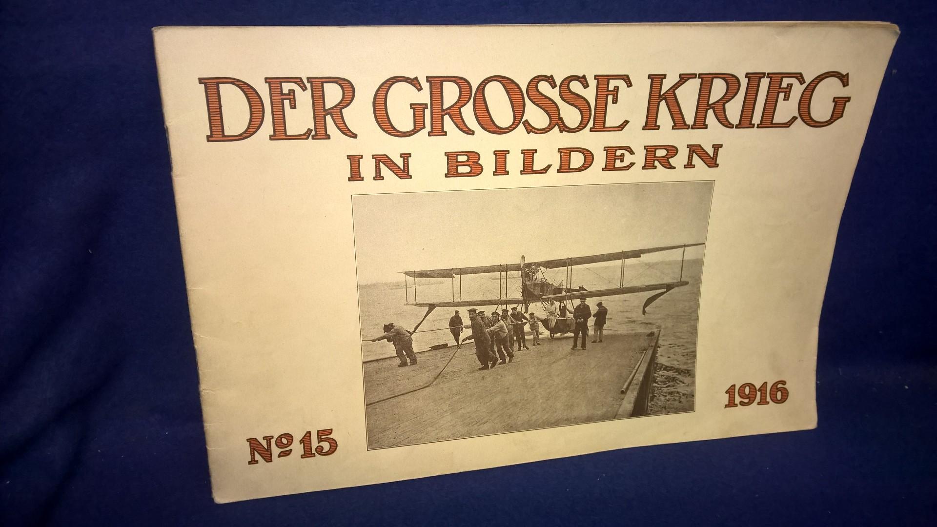 Der Grosse Krieg in Bildern No. 15/1916.