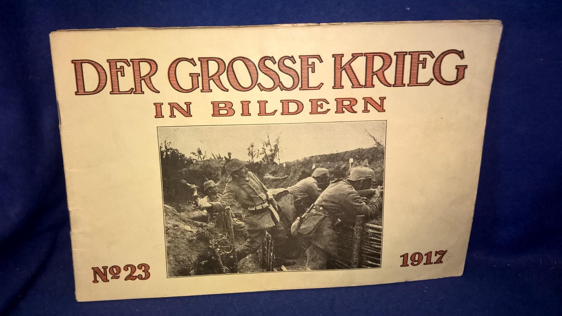 Der Grosse Krieg in Bildern No. 23/1916.
