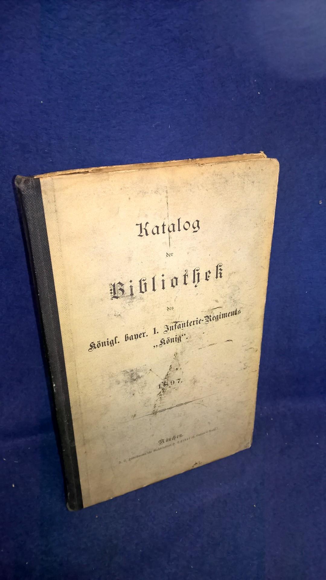 """Katalog der Bibliothek des königl. bayer. 1. Infanterie-Regiments """"König"""", 1897. Seltenes Orginal!"""