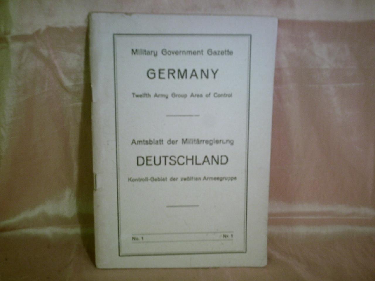 Amtsblatt der Militärregierung Deutschland Kontroll-Gebiet der zwölften Armeegruppe Nr. 1