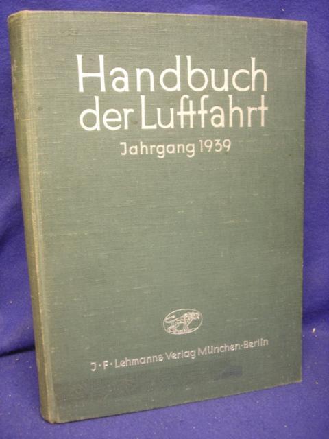 Handbuch der Luftfahrt  ehemals Taschenbuch der Luftflotten Jahrgang 1939