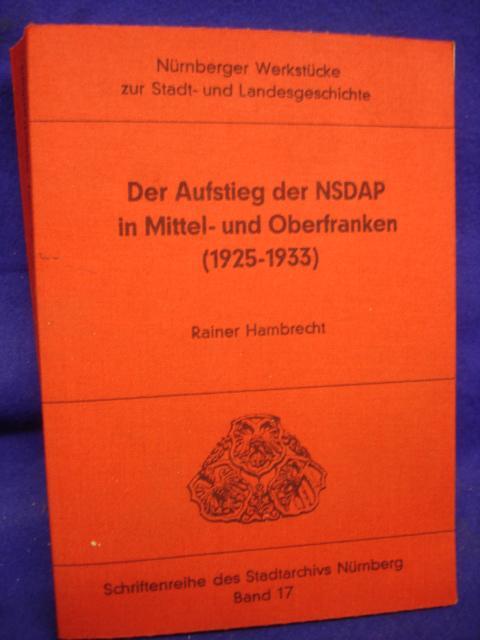 Der Aufstieg der NSDAP in Mittel - und Oberfranken (1925-1933)