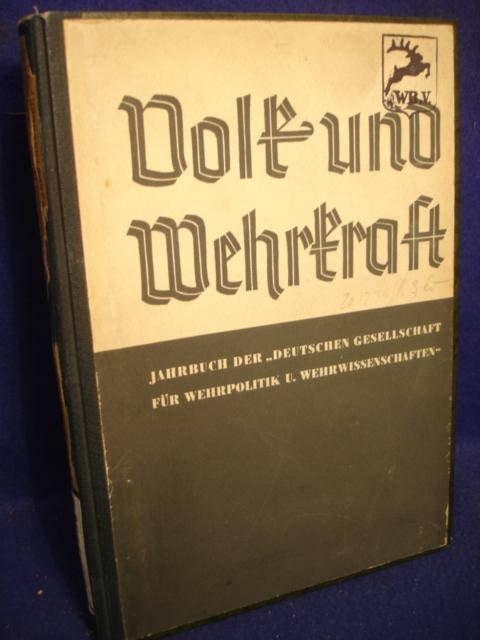 """Volk und Wehrkraft. Jahrbuch der """"Deutschen Gesellschaft für Wehrpolitik und Wehrwissenschaften"""" 1936."""