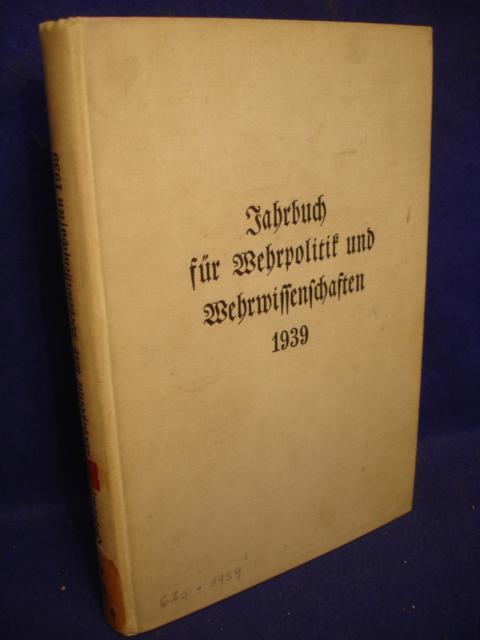 Jahrbuch für Wehrpolitik und Wehrwissenschaften 1939