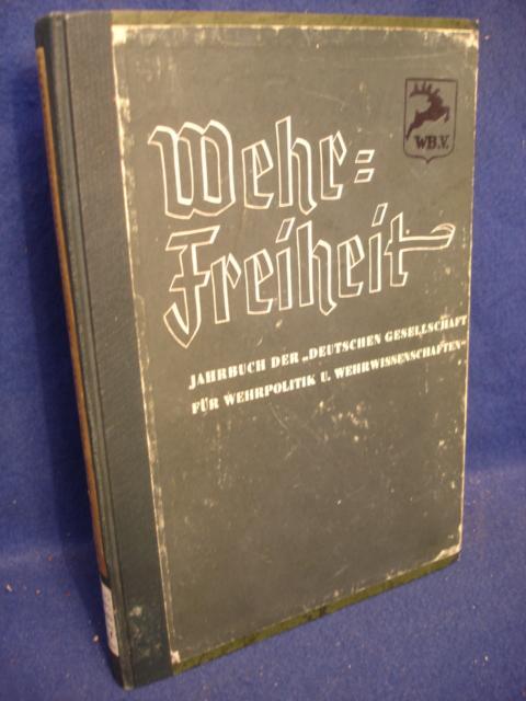 """Wehrfreiheit. Jahrbuch der """"Deutschen Gesellschaft für Wehrpolitik und Wehrwissenschaften."""" 1935"""