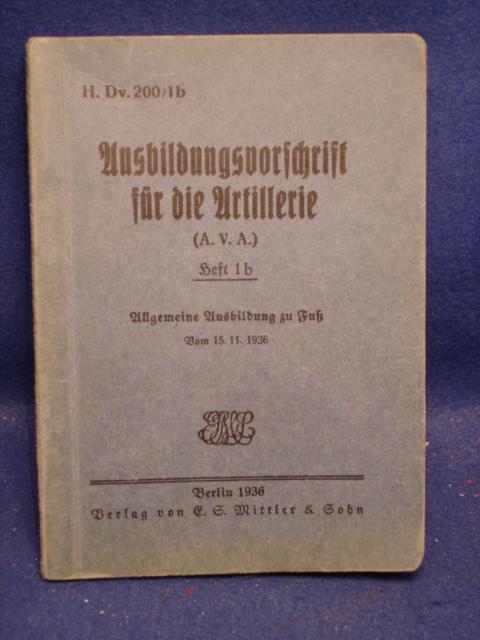 H.Dv. 200/1b: Ausbildungsvorschrift für die Artillerie, Heft 1b: Allgemeine Ausbildung zu Fuß