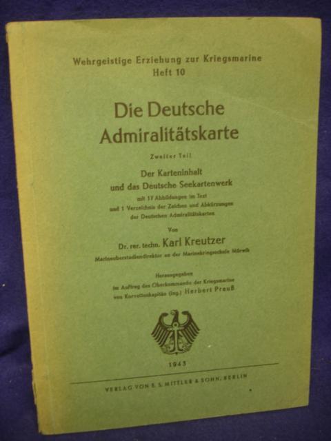 Die Deutsche Admiralitätskarte. 2.Teil.: Der Karteninhalt und das Deutsche Seekartenwerk.