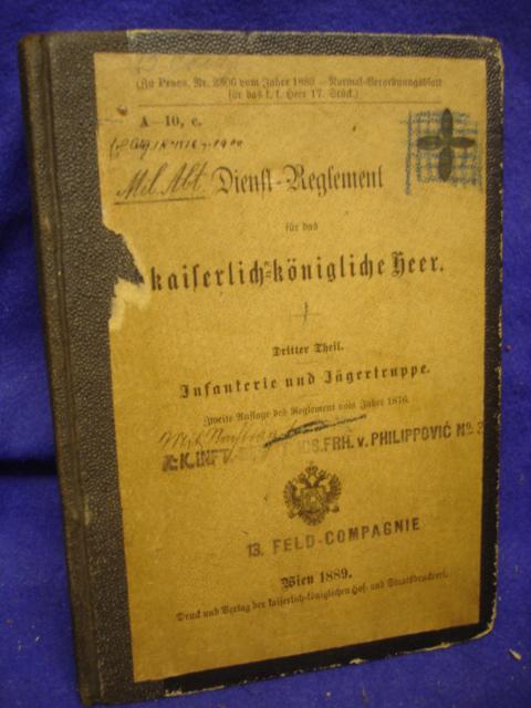 Dienst-Reglement für das kaiserlich-königliche Heer. Dritter Theil. Infanterie und Jägertruppe.